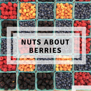 Nuts about berries!